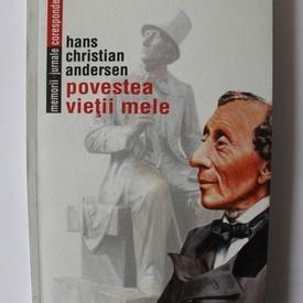 Hans Christian Andersen - Povestea vietii mele