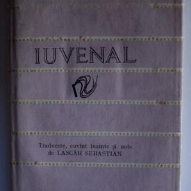 Iuvenal - Satire. Cele mai frumoase poezii (editie hardcover)