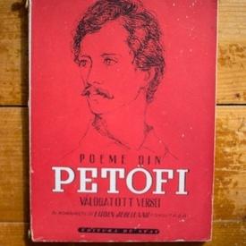 Sandor Petofi - Poeme din Petofi (Valogatott versei) - in romaneste de Eugen Jebeleanu (editie bilingva, romano-maghiara)
