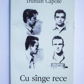 Truman Capote - Cu sange rece