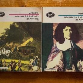 Voltaire - Secolul lui Ludovic al XIV-lea (2 vol.)