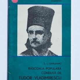 S. I. Garleanu - Rascoala populara condusa de Tudor Vladimirescu (1821)