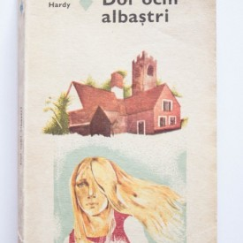 Thomas Hardy - Doi ochi albastri