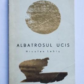 Nicolae Labis - Albatrosul ucis
