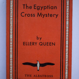 Ellery Queen - The Egyptian Cross Mystery. A Problem in Deduction (editie interbelica)