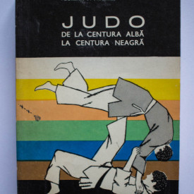 Florian F. Frazzei - Judo. De la centura alba la centura neagra