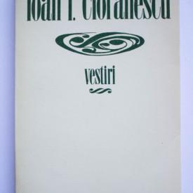 Ioan I. Cioranescu - Vestiri