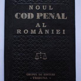 Noul Cod penal al Romaniei (editie hardcover)