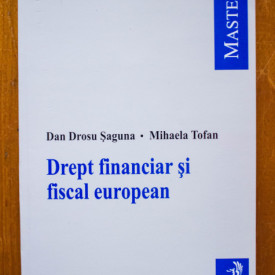 Dan Drosu Saguna - Drept financiar si fiscal european