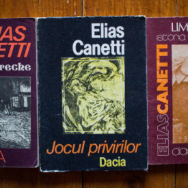 Elias Canetti - Jocul privirilor. Limba salvata. Facla in ureche (3 vol.)