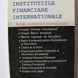 A.F.P. Bakker - Institutiile financiare internationale