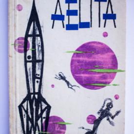 A. N. Tolstoi - Aelita