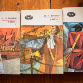 A. N. Tolstoi - Petru I (3 vol.)