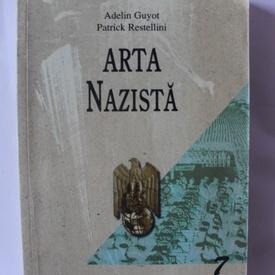 Adelin Guyot, Patrick Restellini - Arta nazista