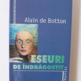 Alain de Botton - Eseuri de indragostit