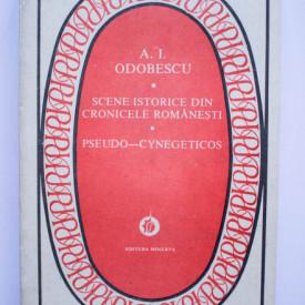 Alexandru Odobescu - Scene istorice din cronicele romanesti. Pseudo-cynegeticos