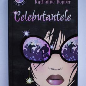 Amanda Goldberg, Ruthanna Hopper - Celebutantele