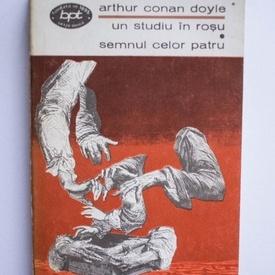 Arthur Conan Doyle - Un studiu in rosu. Semnul celor patru
