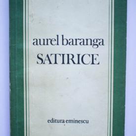 Aurel Baranga - Satirice