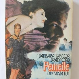 Barbara Taylor Bradford - Femeile din viata lui (2 vol.)