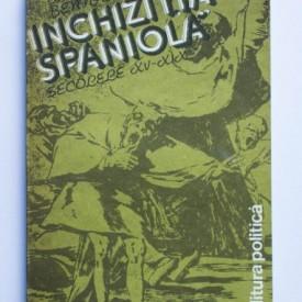 Bartolome Bennassar - Inchizitia spaniola (secolele XV-XIX)