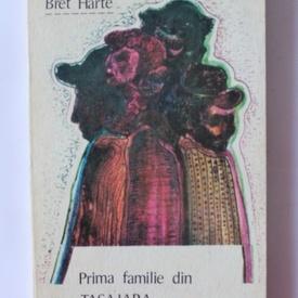 Bret Harte - Prima familie din Tasajara