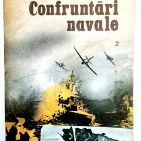 Capitan de rangul 3 Ilie Manole, Capitan de rangul 3 Ioan Damaschin - Confruntari navale (vol. 2)