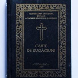 Carte de rugaciuni pentru trebuintele si folosul crestinului ortodox (editie hardcover)