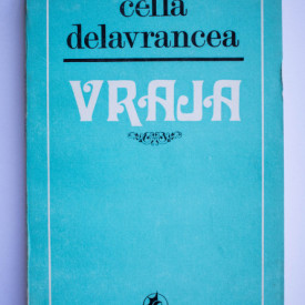 Cella Delavrancea - Vraja (nuvele)