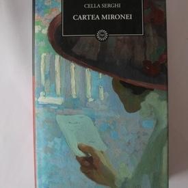 Cella Serghi - Cartea Mironei (editie hardcover)