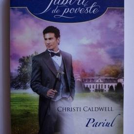 Christi Caldwell - Pariul unui crai
