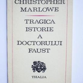 Christopher Marlowe - Tragica istorie a doctorului Faust