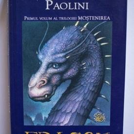 Christopher Paolini - Eragon (primul volum al trilogiei Mostenirea)
