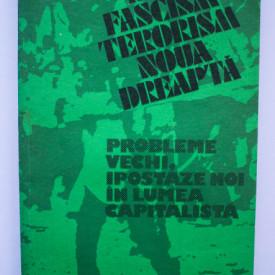Colectiv autori - Filiere ale neofascismului si violentei