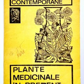 Colectiv autori - Plante medicinale in prezent