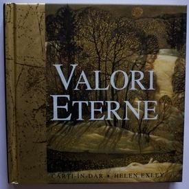 Colectiv autori - Valori eterne (editie hardcover)