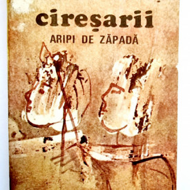 Constantin Chirita - Ciresarii. Aripi de zapada (vol. 4)