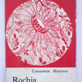 Constantin Mateescu - Rochia cu anemone (volum de debut)
