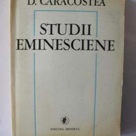 D. Caracostea - Studii eminesciene