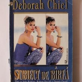 Deborah Chiel - Subiect de barfa