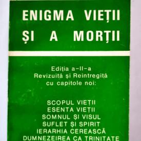 Dr. Aurel Popescu-Balcesti - Enigma vietii si a mortii. Evolutia spiritului dupa moarte