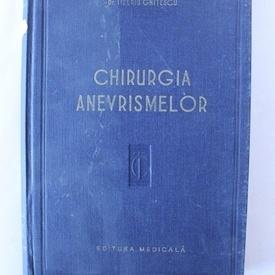Dr. Tiberiu Ghitescu - Chirurgia anevrismelor (editie hardcover)