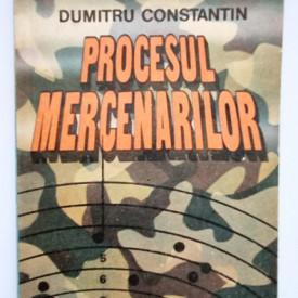 Dumitru Constantin - Procesul mercenarilor