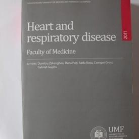 Dumitru Zdrenghea, Dana Pop, Radu Rosu, Csongor Grosz, Gabriel Gusetu - Heart and respiratory disease (editie in limba engleza)