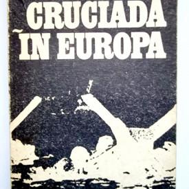 Dwight D. Eisenhower - Cruciada in Europa