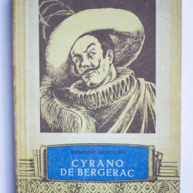 Edmond Rostand - Cyrano de Bergerac. Comedie eroica in 5 acte in versuri