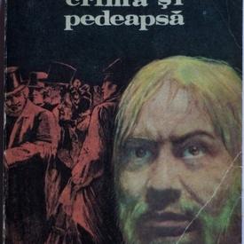 F.M. Dostoievski - Crima si pedeapsa