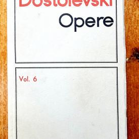 F. M. Dostoievski - Opere 6. Idiotul