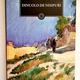 Fanus Neagu - Dincolo de nisipuri (editie hardcover)