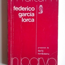 Federico Garcia Lorca prezentat de Darie Novaceanu